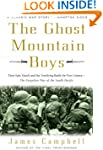 The Ghost Mountain Boys: Their Epic M...