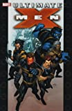 Ultimate X-Men Ultimate Collection - Book 1