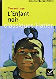 Oeuvres & Themes: L'Enfant Noir (French Edition) (2218751151) by Camara Laye
