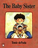 img - for The Baby Sister (Goodnight) book / textbook / text book