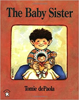 The Baby Sister (Goodnight): Tomie dePaola: 9780698117730: Amazon.com