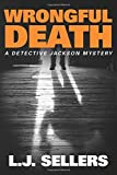 img - for Wrongful Death (A Detective Jackson Mystery) book / textbook / text book
