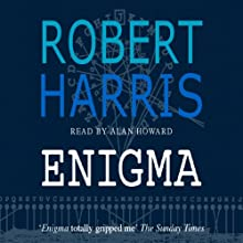 Enigma Audiobook by Robert Harris Narrated by Alan Howard