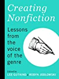 img - for Creating Nonfiction: Lessons from the Voice of the Genre book / textbook / text book
