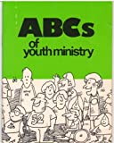 img - for ABC's of Youth Ministry book / textbook / text book