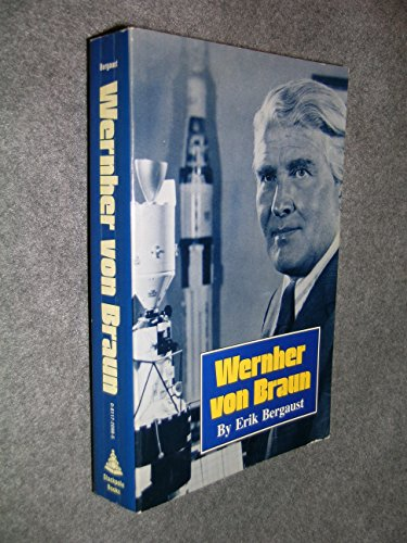 Wernher von Braun: The authoritative and definitive biographical profile of the father of modern space flight PDF