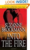 Into the Fire: A Novel (Troubleshooters)