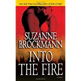 Into the Fire: A Novel (Troubleshooters)by Suzanne Brockmann
