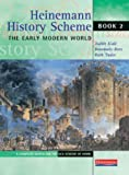 img - for Heinemann History Scheme Book 2: The Early Modern World by Ms Judith Kidd (2000-10-18) book / textbook / text book