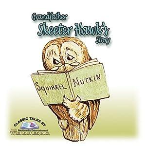 Grandfather Skeeter-Hawk's Story Audiobook