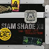 SIAM SHADE XII~The Best Live Collection~