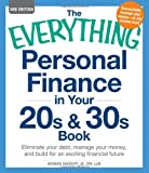 img - for The Everything Personal Finance in Your 20s and 30s Book: Eliminate your debt, manage your money, and build for an exciting financial future book / textbook / text book