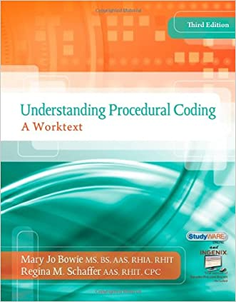 Understanding Procedural Coding: A Worktext with Premium Website Printed Access Card and Cengage EncoderPro.com Demo Printed Access Card. (Flexible Solutions - Your Key to Success)