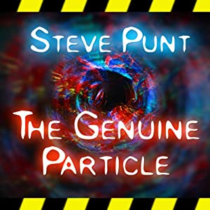 The Genuine Particle | [Steve Punt]