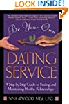 Be Your Own Dating Service: A Step-By...