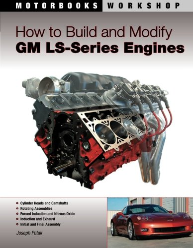 how-to-build-and-modify-gm-ls-series-engines-motorbooks-workshop