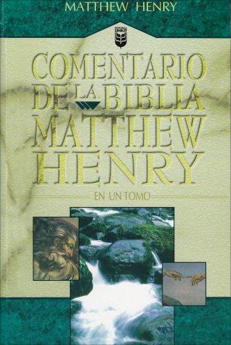Commentario de la Biblia Matthew Henry: En un Tomo