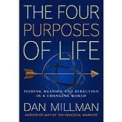 The Four Purposes of Life | [Dan Millman]