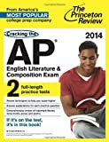 img - for Cracking the AP English Literature & Composition Exam, 2014 Edition (College Test Preparation) book / textbook / text book