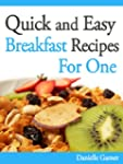 Quick and Easy Breakfast Recipes For One