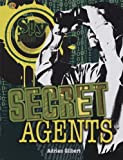 Secret Agents (Spy Files)