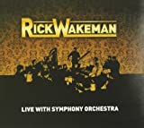Live With Symphony Orchestra by RICK WAKEMAN (2012-05-29)