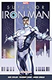 Superior Iron Man: Infamous Vol. 1