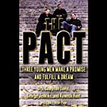 The Pact: Three Young Men Make a Promise and Fulfill a Dream | Drs. Sampson Davis,George Jenkins,Rameck Hunt