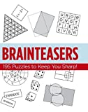 img - for Brainteasers: 195 Puzzles to Keep You Sharp! Paperback 2000 book / textbook / text book
