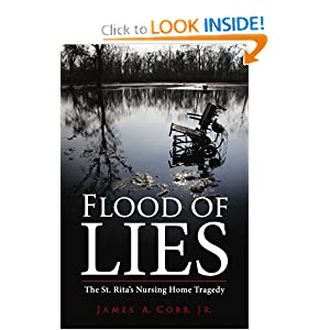 Flood of Lies: The St. Rita's Nursing Home Tragedy by