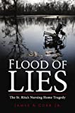 Flood of Lies: The St. Ritas Nursing Home Tragedy