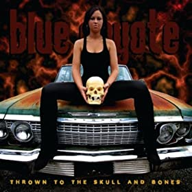 Thrown to the Skull and Bones [Explicit]