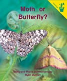 Early Reader: Moth or Butterfly?