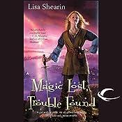 Magic Lost, Trouble Found: Raine Benares, Book 1 | Lisa Shearin