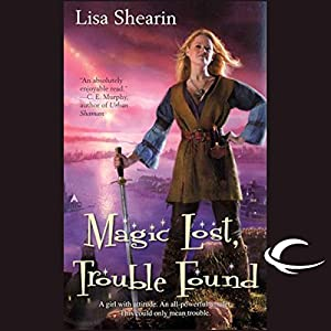 Magic Lost, Trouble Found Audiobook