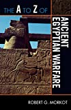 A to Z Ancient Egyptian Warfare (A to Z Guides)