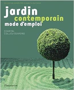 Jardin contemporain chantal colleu dumond for Jardin contemporain