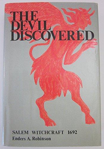 The Devil Discovered: Salem Witchcraft 1692