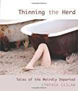 Thinning the Herd: Tales of the Weirdly Departed