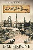 Shall We Not Revenge (Hanley & Rivka Mysteries) (Volume 1)