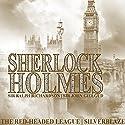 Sherlock Holmes - The Red Headed League & Silverblaze Radio/TV Program by Sir Arthur Conan Doyle Narrated by Ralph Richardson, John Gielgud