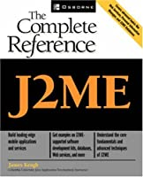 J2ME: The Complete Reference Front Cover