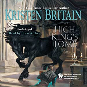 The High King's Tomb: Book Three of Green Rider | [Kristen Britain]