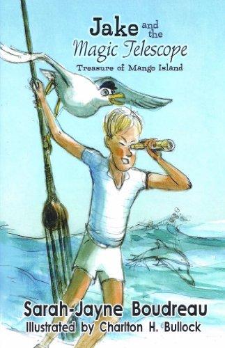 Jake And The Magic Telescope (Treasure Of Mango Island)