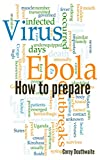 Ebola: How to prepare for Ebola