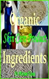 Organic Skin Care Product Ingredients