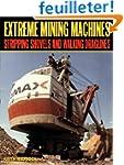 Extreme Mining Machines: Stripping Sh...