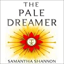 The Pale Dreamer: A Bone Season Novella Audiobook by Samantha Shannon Narrated by To Be Announced