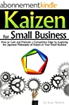 Kaizen for Small Business: How to Gai...