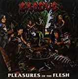 Exodus Pleasures of The Flesh [Vinyl]